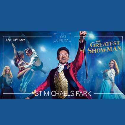 The Lost Cinema: The Greatest Showman