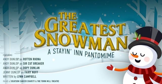 The Greatest Snowman: A Stayin' Inn Pantomime