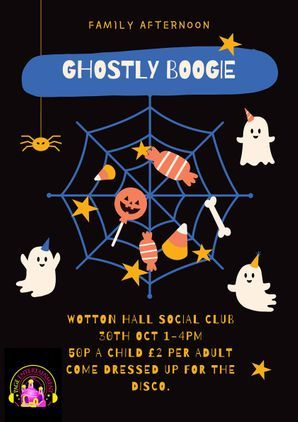 Ghostly Boogie at Wotton Hall Social Club